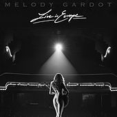 Baby I'm A Fool (Live In Vienna) by Melody Gardot