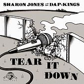 Tear It Down van Sharon Jones & The Dap-Kings