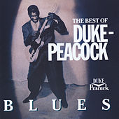 The Best Of Duke-Peacock Blues von Various Artists