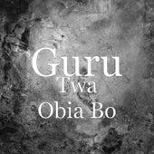Twa Obia Bo de Guru