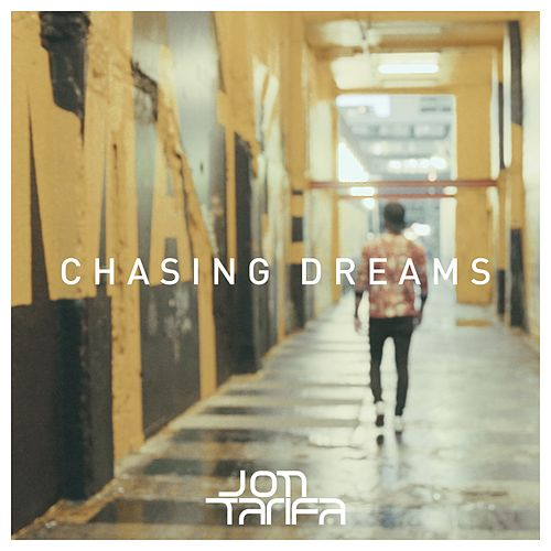 Chasing Dreams by Jon Tarifa