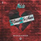 El Corazón Se Muere by Naldo