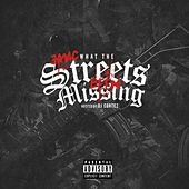What the Streets Ben Missing de J-MAC