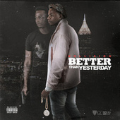 Better Than Yesterday von Kollision