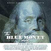 The Blue Money Playlist by Various Artists
