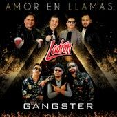 Amor En Llamas by Gangster