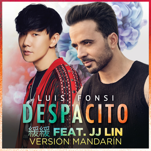 Despacito 緩緩 (Mandarin Version) by Luis Fonsi
