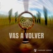 Vas a Volver (feat. Ugo Rodriguez) de Viernes Verde