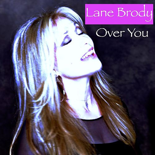 Over You by Lane Brody