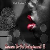 Blak Arkitec Presents Queens Uv da Undaground II by Mani Nbish