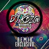 Remix Exclusivo de DJ Kbz