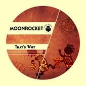 That's Why de Moon Rocket