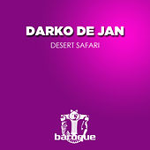 Desert Safari von Darko De Jan