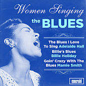 Women Singing the Blues by Various Artists