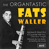 Organtastic Fats Waller by Fats Waller