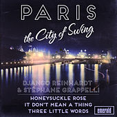 Paris the City of Swing by Stéphane Grappelli