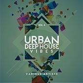 Urban Deep-House Vibes, Vol. 4 by Various Artists