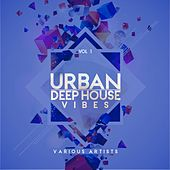 Urban Deep-House Vibes, Vol. 1 by Various Artists