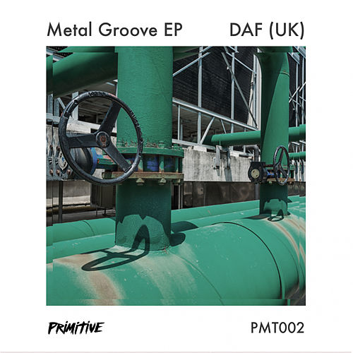 Metal Groove EP by D.A.F.