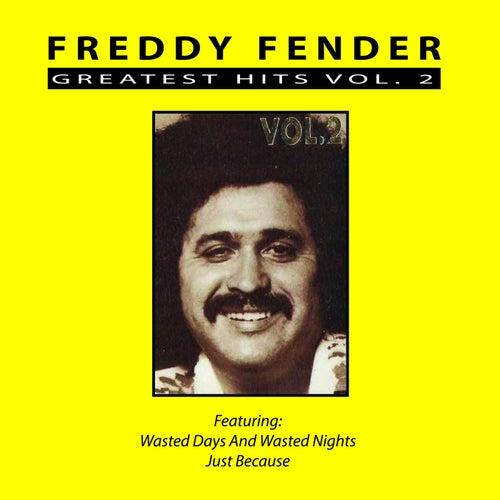 Greatest Hits Vol. 2 by Freddy Fender