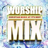 Worship Mix by Various Artists