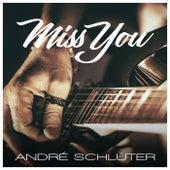 Miss You von André Schlüter