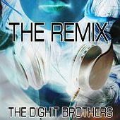 The Remix by The Dighit Brothers