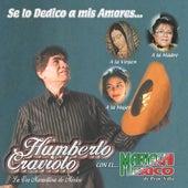 Se Lo Dedico a Mis Amores by Humberto Cravioto
