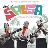 Roots of Salsa. Volume 2 by Various Artists