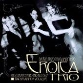 Dvorak/Shostakovich/Rachmaninov by Eroica Trio