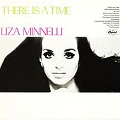 There Is A Time by Liza Minnelli