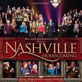 Nashville Homecoming by Bill & Gloria Gaither