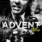 Naked And Cold by The Advent