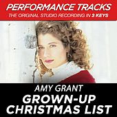 Grown-Up Christmas List (Performance Tracks) - EP by Amy Grant