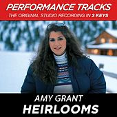 Heirlooms (Performance Tracks) - EP by Amy Grant