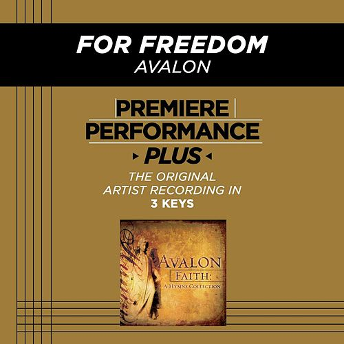 For Freedom (Premiere Performance Plus Track) by Avalon