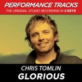 Glorious (Premiere Performance Plus Track) de Chris Tomlin