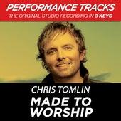 Made To Worship (Premiere Performance Plus Track) de Chris Tomlin
