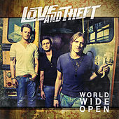 World Wide Open von Love and Theft