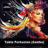 Tabla Perkusion (Samba) by Watazu