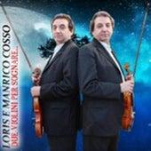 Due violini per sognare de Duo violinistico genovese