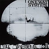 All Systems Go by One Way System