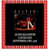 Agora Ballroom, Cleveland, 1976 (Hd Remastered Edition) de Boston