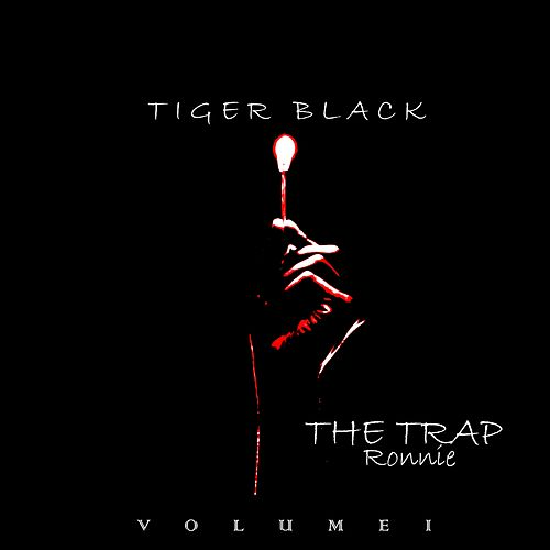 The Trap (Vol. 1) by Ronnie