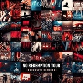 No Redemption Tour [Exclusive Remixes] von Various Artists