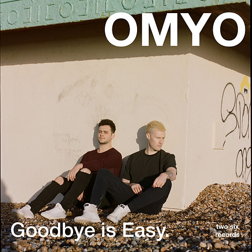 Goodbye Is Easy by Omyo
