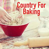 Country For Baking von Various Artists