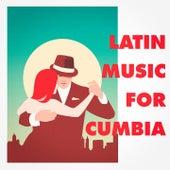 Latin Music For Cumbia de Various Artists