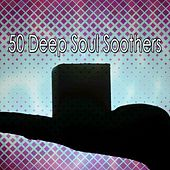 50 Deep Soul Soothers von Lullabies for Deep Meditation