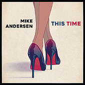 This Time (Radio Edit) de Mike Andersen
